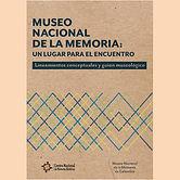 2017 MUSEO NACIONAL DE LA MEMORIA.jpg