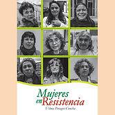 2016 MUJERES EN RESISTENCIA.jpg