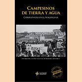 2017 CAMPESINOS DE TIERRA Y AGUA MAGDALE