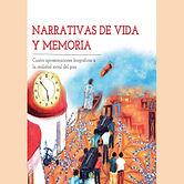 2015 NARRATIVAS DE VIDA Y MEMORIA.jpg