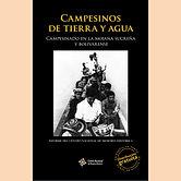 2017 CAMPESINOS DE TIERRA Y AGUA MOJANA.