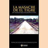 2011 LA MASACRE DEL TIGRE.jpg