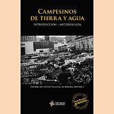 2017 CAMPESINOS DE TIERRA Y AGUA INTRODU