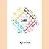 2015 CAMINOS PARA LA MEMORIA.jpg