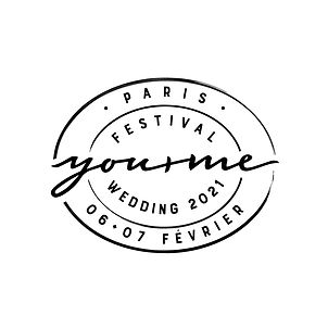 Festival Mariage You and Me Paris - 6+7 fevrier 2021