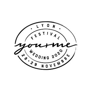 Festival Mariage You and Me - Lyon 28+29 Novembre 2020