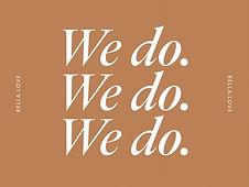 we do we do we do.jpg