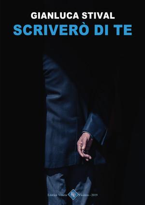 Gianluca Stival - Scriverò di te