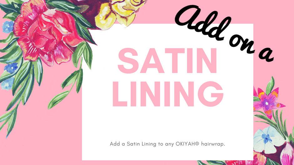 SATIN LINING | ADD-ON