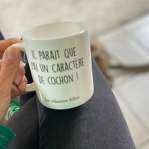 MUG CARACTERE DE COCHON