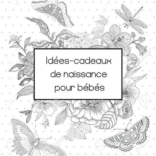 Idées-cadeaux de naissance pour bébés