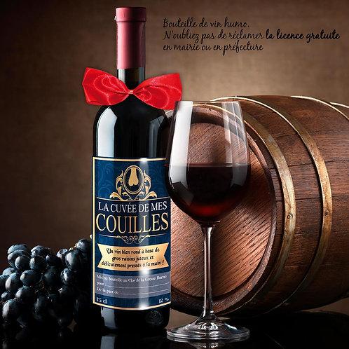 Bouteille de Vin Humoristique – La cuvée DE MES COUILLES  -