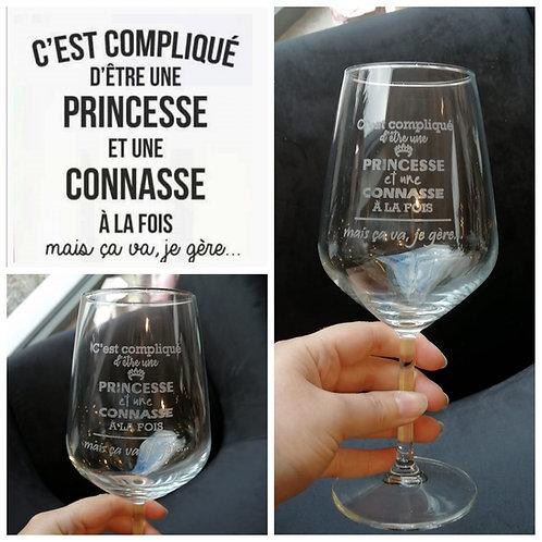 Verre à vin avec gravure Princesse/connasse