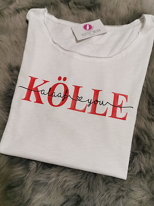 KÖLLE alaaf you T-Shirt