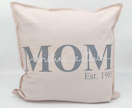 Kissen MOM, OMA, PAPA, OPA  Personalisiert in 8 Farbe