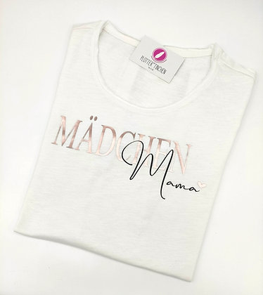 """""""Mädchen Mama"""" T-Shirt in weiß oder schwarz"""