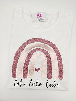 Regenbogen - lebe liebe lache - T-Shirt in weiß oder schwarz