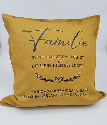 """Familie """"ist wo das Leben beginnt..."""" Kissen personalisiert"""