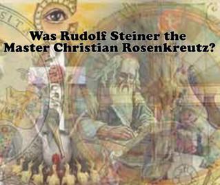 Was Rudolf Steiner the Master Christian Rosenkreutz?