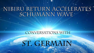 Conversation with Master Christian St. Germain: How Nibiru's Return Accelerated Schumann Wave