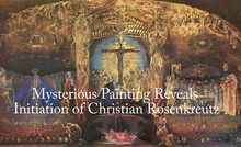 Mysterious Painting Reveals Initiation of Christian Rosenkreutz