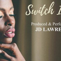 JD Switch It Up performed by JD Lawrence