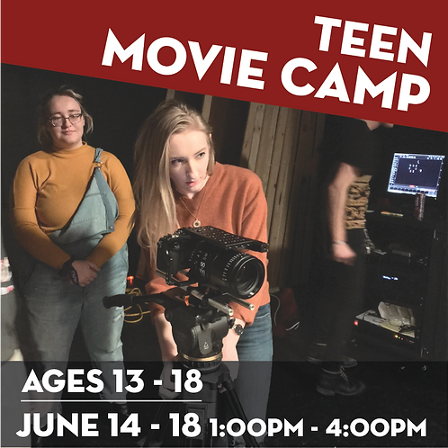 Movie Camp for Teens - June 14-18