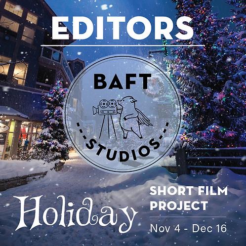 HOLIDAY Short Film Project - EDITORS