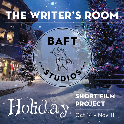HOLIDAY Short Film Project - THE WRITERS' ROOM