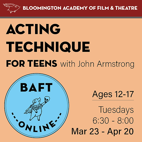 ACTING TECHNIQUE FOR TEENS with John Armstrong