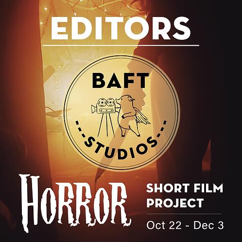 Horror Short Film Project - EDITORS