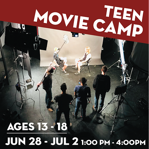 Movie Camp for Teens - June 28-July 2