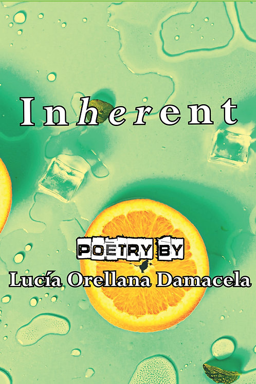 InHERent by Lucía Orellana Damacela