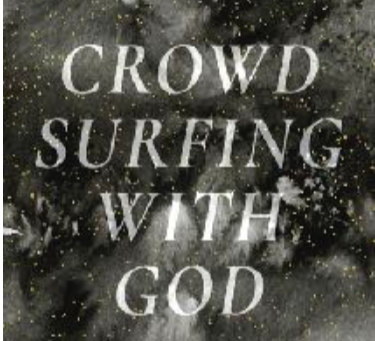 Blog tour: Crowd Surfing with God by Adrienne Novy