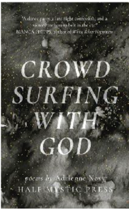 Crowd surfing with god, Half mystic press