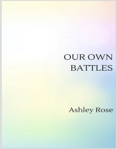 Our Own Battles