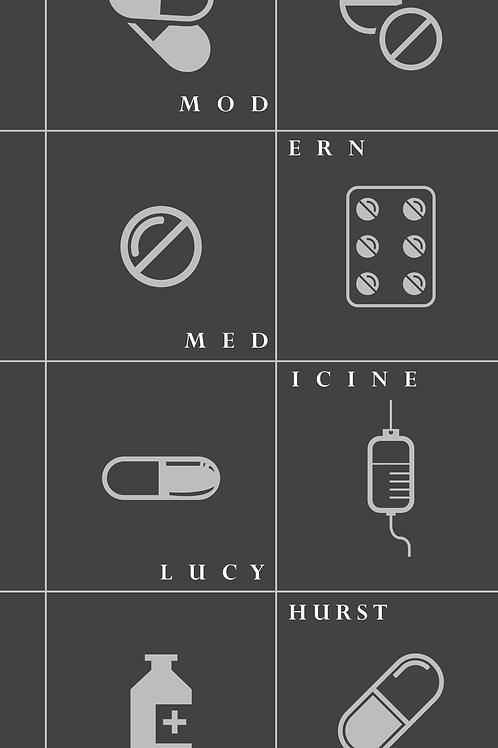 Modern Medicine by Lucy Hurst