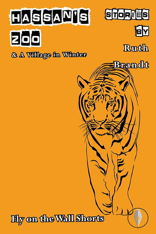 Hassan's Zoo and A Village in Winter by Ruth Brandt