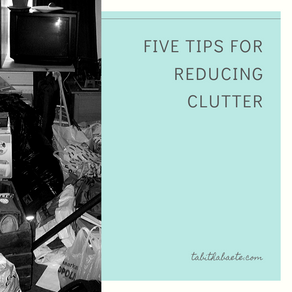 Five Tips For Reducing Clutter