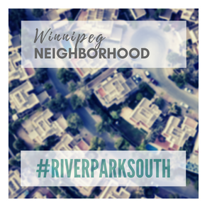 Winnipeg Neighborhood: River Park South