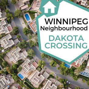 Winnipeg Neighborhood: Dakota Crossing