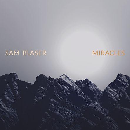 Sam_Blaser_Miracles_DEF_JPG_1200px.jpg