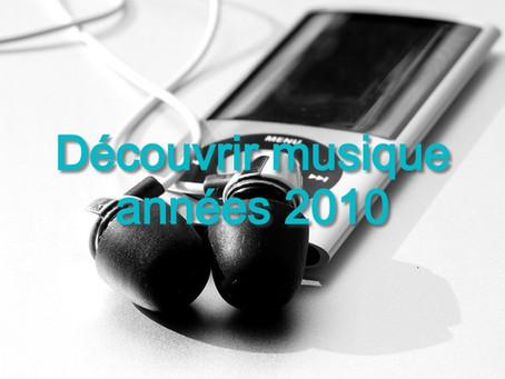 Découvrir la musique des années 2010 vol.2 - Playlist de succès et chansons en anglais