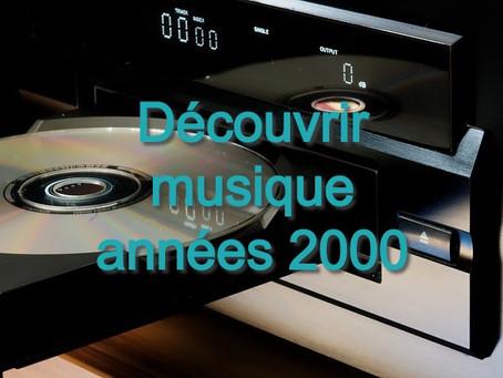 Découvrir la musique des années 2000 - Playlist de succès et chansons en anglais