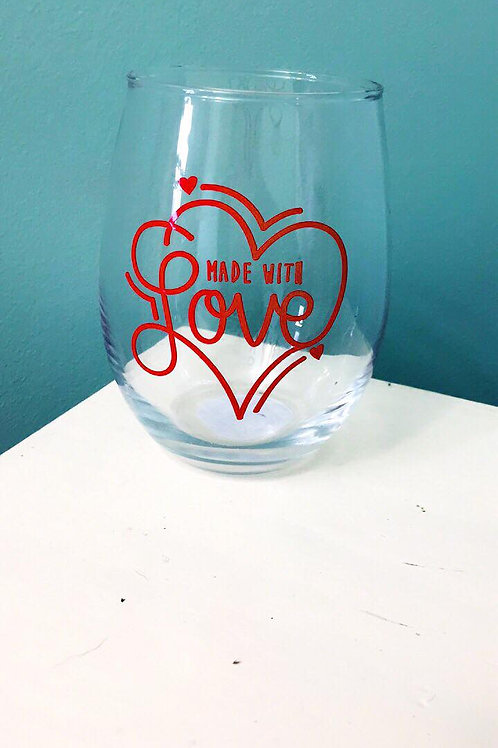made with love wine glass