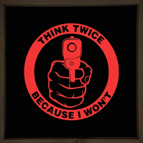 Think twice sign