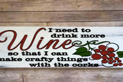 Drink more wine sign