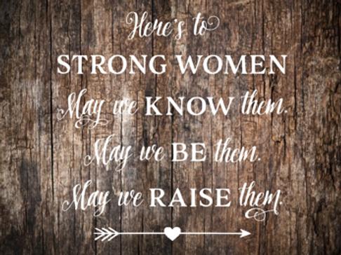 Strong Women Sign