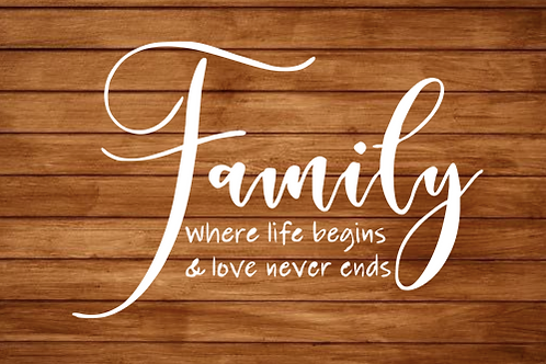 Family- where life begins sign