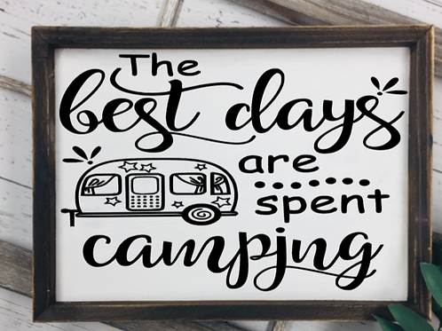 best days camping sign